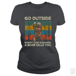 SunFrog-Busted MrT90 Classic Ladies Tee / Dark Heather / S Go Outside Worst Case Scenario A Bear Kills You