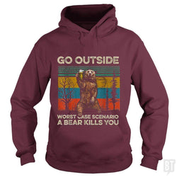 SunFrog-Busted MrT90 Hoodie / Maroon / S Go Outside Worst Case Scenario A Bear Kills You