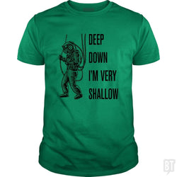 SunFrog-Busted n23 Classic Guys / Unisex Tee / Irish Green / S Deep Down I'm Very Shallow