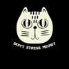 SunFrog-Busted n23 Don't Stress Meowt