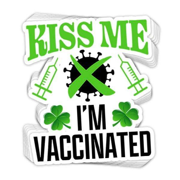 SunFrog-Busted Stickers Kiss Me I'm Vaccinated Vinyl Sticker