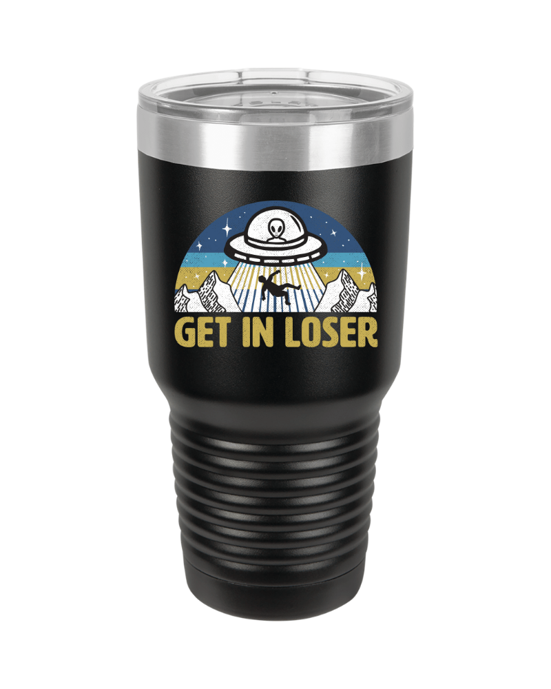 SunFrog-Busted Tumblers 30oz / Black Get In Loser Tumbler