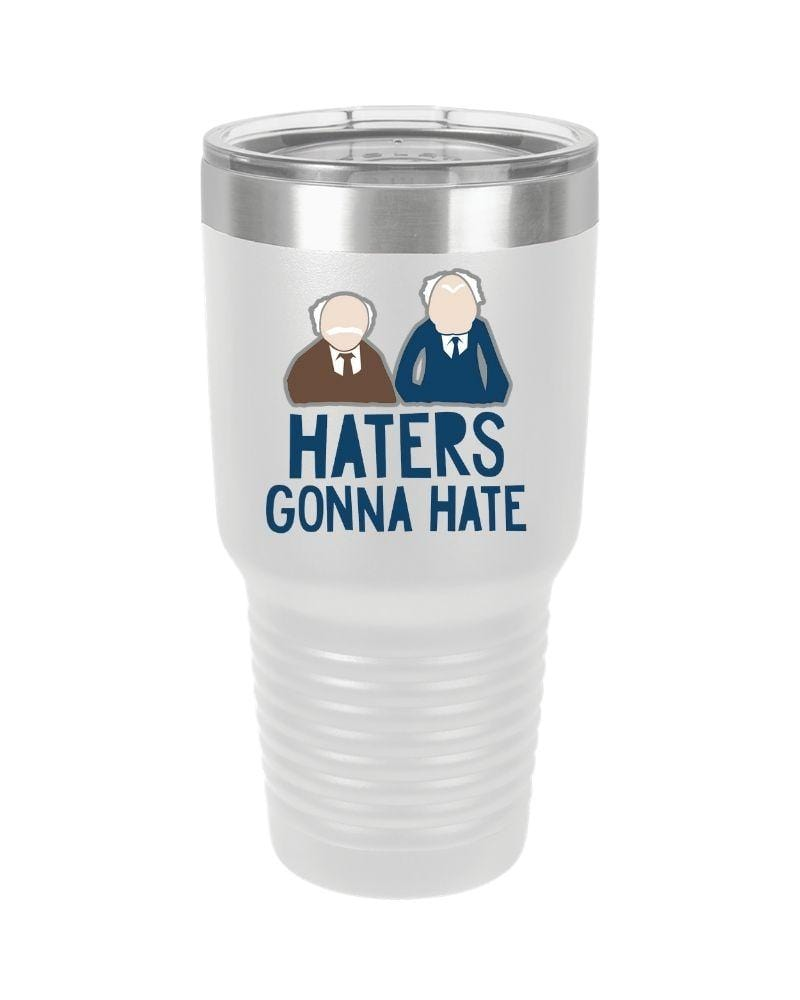 SunFrog-Busted Tumblers 30oz / White Haters Gonna Hate Tumbler