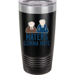 SunFrog-Busted Tumblers 20oz / Stainless Haters Gonna Hate Tumbler