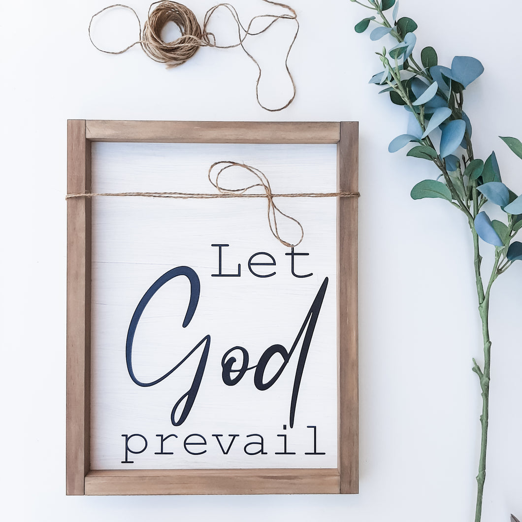 Brad's Deal - Let God Prevail Sign
