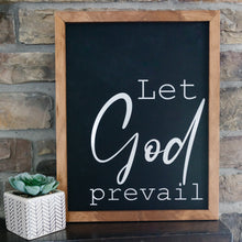 "Load image into Gallery viewer, Hand-Crafted ""Let God Prevail"" Sign"