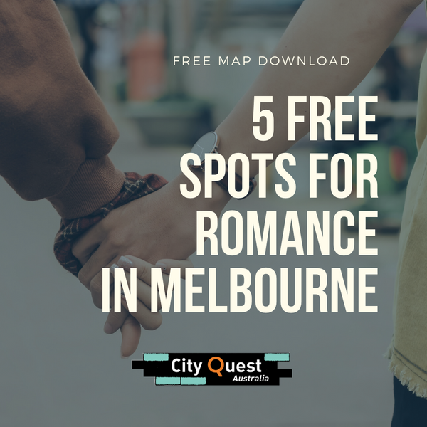 5 Free Spots for Romance in Melbourne CBD