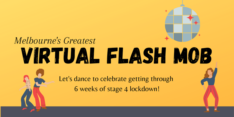 Coming Up: Melbourne's Greatest Virtual Flash Mob