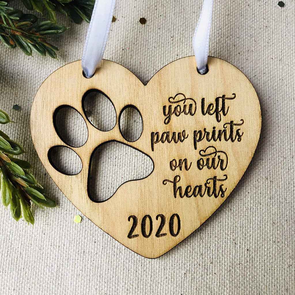 Pet Memorial Ornament 2020 - You Left Pawprints on our Hearts
