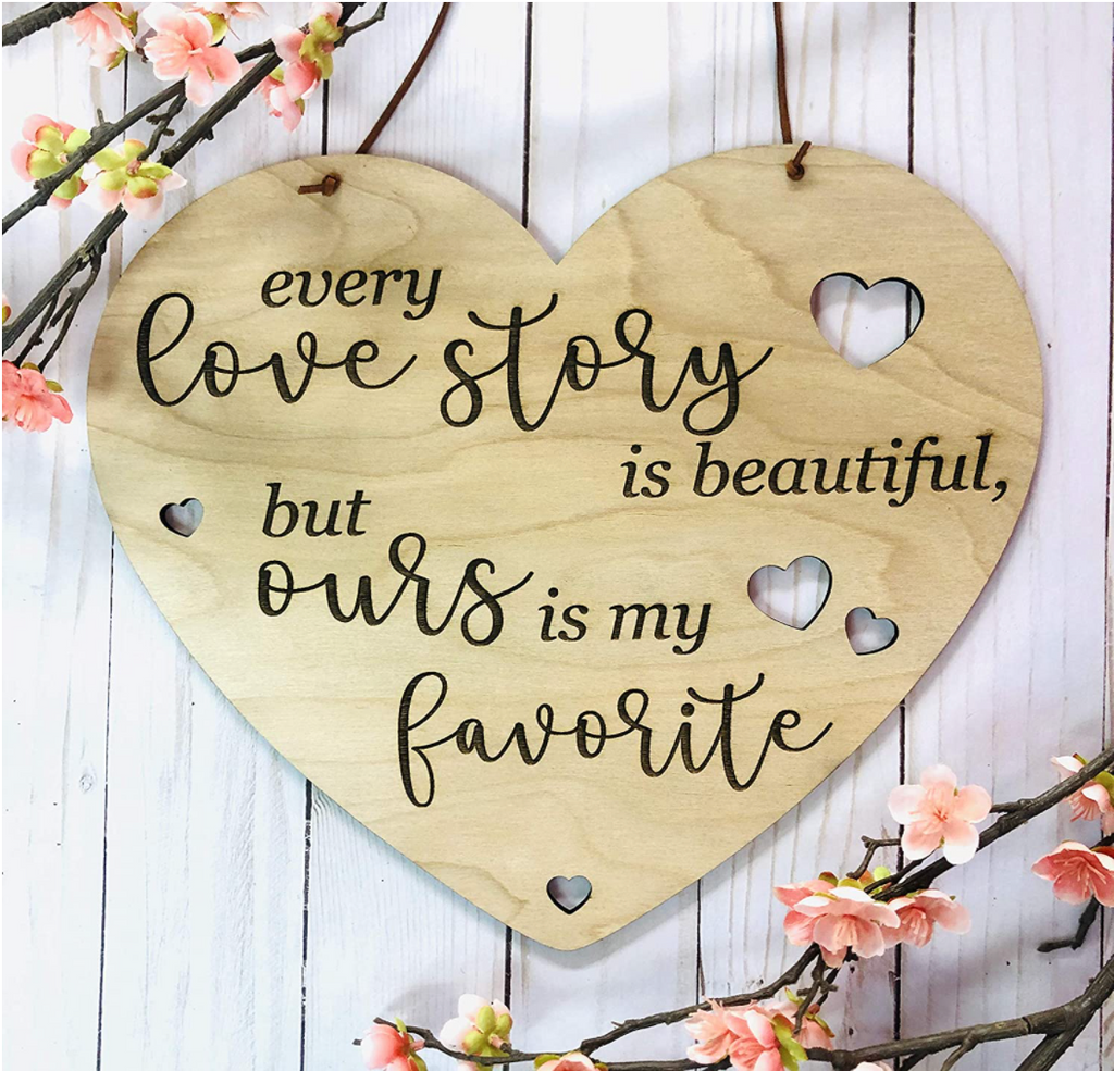 Wooden Heart Sign - Every Love Story is Beautiful but Ours is my Favorite - Rustic Gallery Wall Farmhouse Style Decor