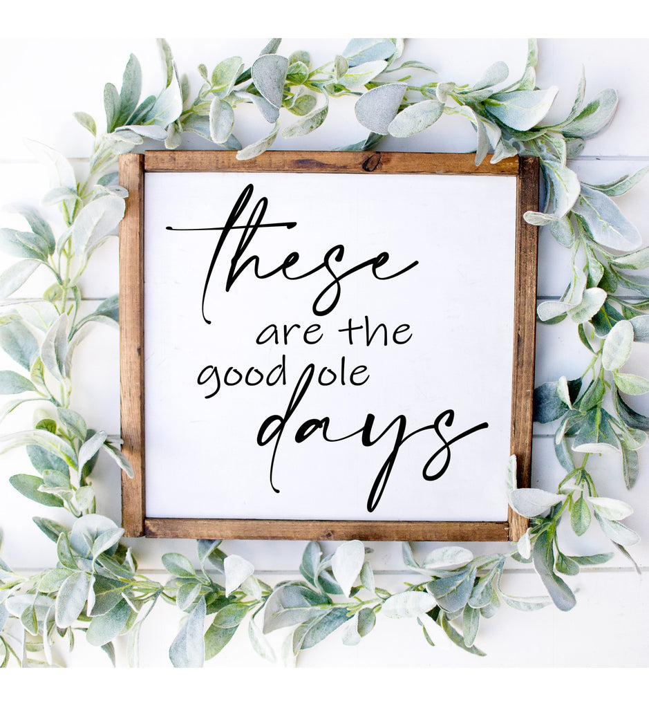 These Are The Good Old Days 3D Sign - Modern Farmhouse Style DIY Paint Your Own Kit