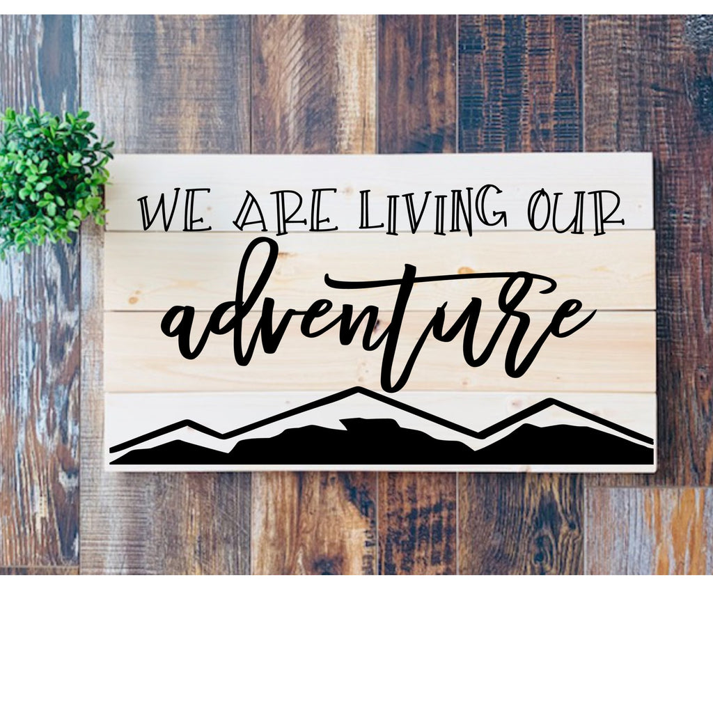 We Are Living our Adventure 3D Sign - Modern Farmhouse Style DIY Paint Your Own Kit
