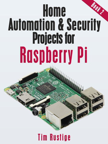 Home Automation and Security Projects for Raspberry Pi (book 2) in PDF format
