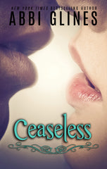 Ceaseless signed by Abbi Glines