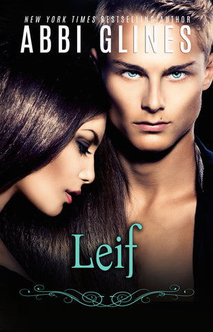 Leif signed by Abbi Glines*