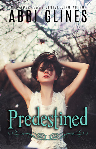 Predestined signed by Abbi Glines