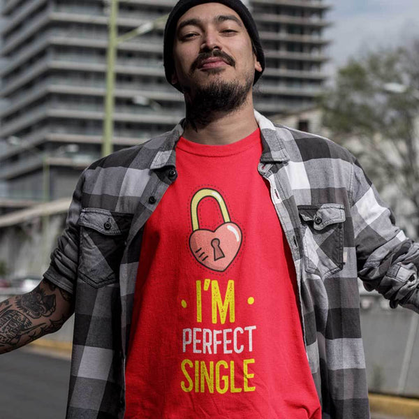 I'M Perfect Single : Valentine t shirts T Shirt Leoliy