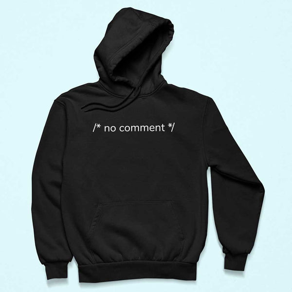Programmer hoodie - No comments