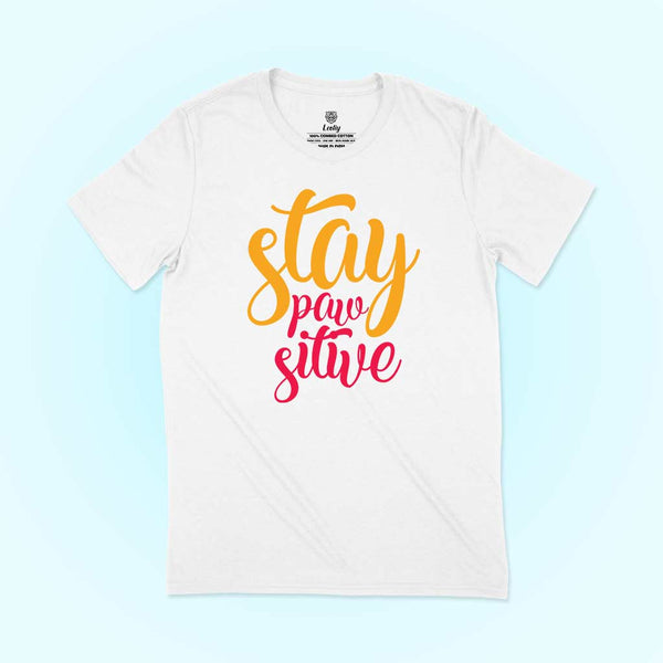 Stay Pawsitive tee for dog lovers