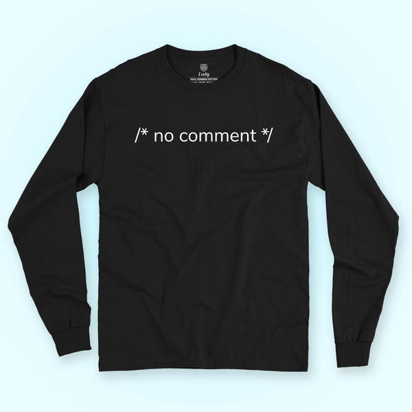 Full sleeves Tee - No comments