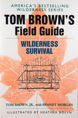 Tom Brown's Field Guide: Wilderness Survival
