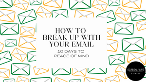 How To Break Up With Your Email Course