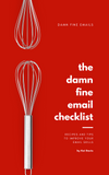 The Damn Fine Email Checklist