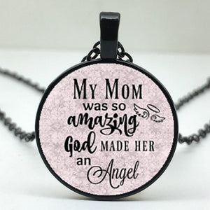 Kids Commemorate Necklace 'My Mother Was So Amazing That God Made Her An Angel'