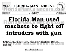 Load image into Gallery viewer, Florida Man Calendars 06/19