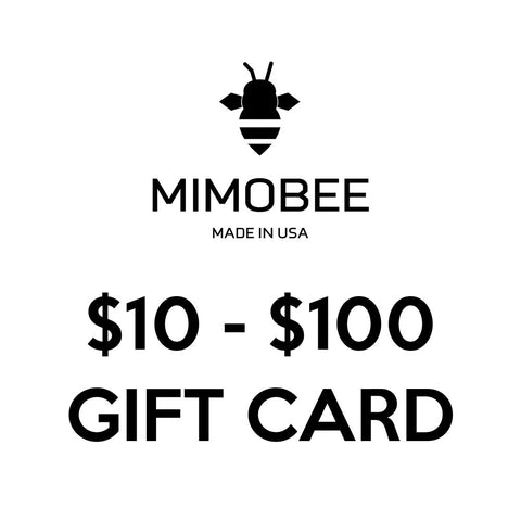 Gift Card - $10 - $100 Value - Mimobee