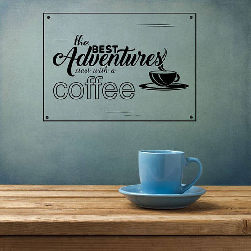 Coffee Decor A Cozy Lifestyle Quotes Decal For Living Room  The Best Adventures Start With A Coffee