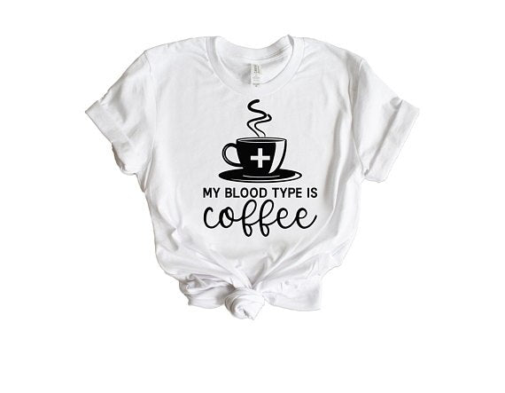 Coffee is My Blood type Funny Women's T-Shirt With Text Summer Cotton Graphic Tee Plus Size Harajuku Coffee T-Shirt Tumblr New