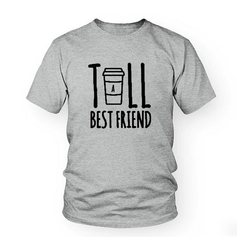 Cute Best Friend Shirt Tall And Short Matching BFF Funny Streetwear T Shirt Women For Coffee Tee Femme Sisters T-Shirt Female