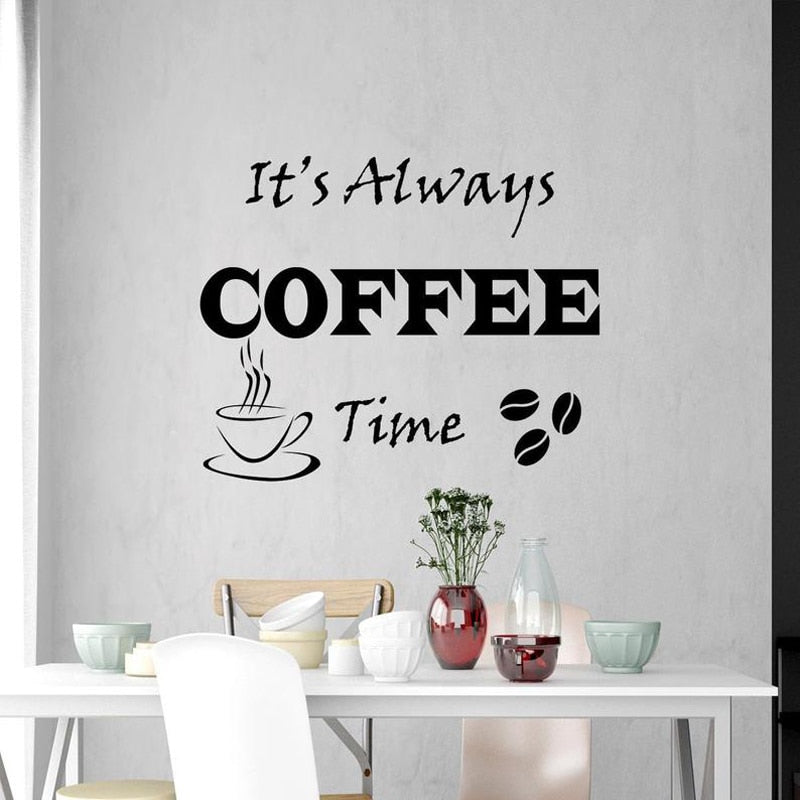 Its Always Coffee Time Quote Wall Decal Vinyl Cafe Shop Wall Stickers Interior Quotes for Kitchen