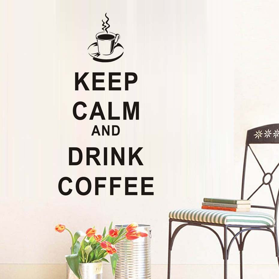 Keep Calm Drink Coffee Vinyl Wall Sticker For Kitchen Dining Hall Removable Waterproof Wallpaper