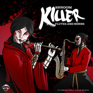 Killer Flutes and Horns