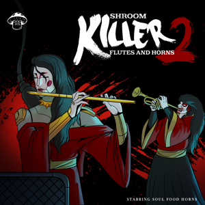 Killer Flutes and Horns 2