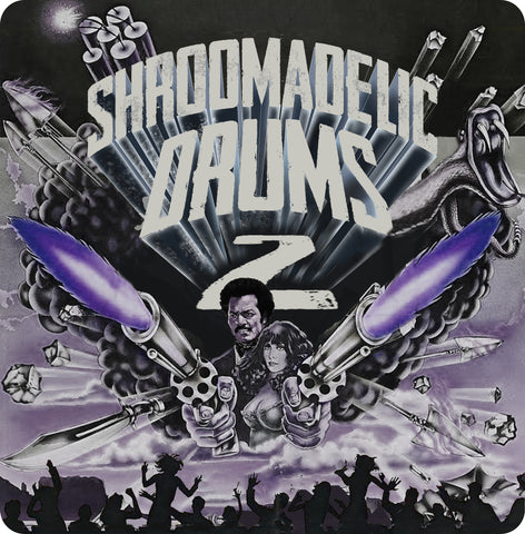 Shroomadelic Drums Vol. 2