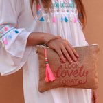 """you look lovely today"" tassel clutch"