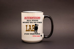 All Food Must Go to the Lab 15oz MUG