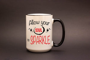 Allow Your Soul to Sparkle