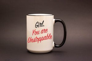 Girl, You Are Unstoppable