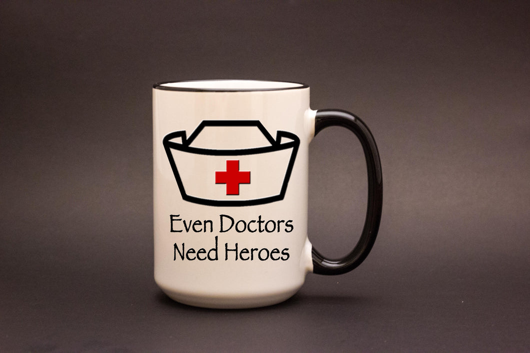 Even Doctors Need Heroes