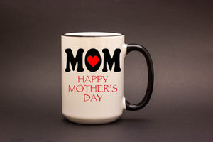 Mom - Happy Mother's Day