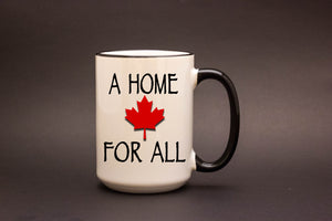 A Home for All 15oz MUG
