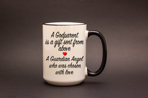 A GodParent is a Gift 15oz MUG