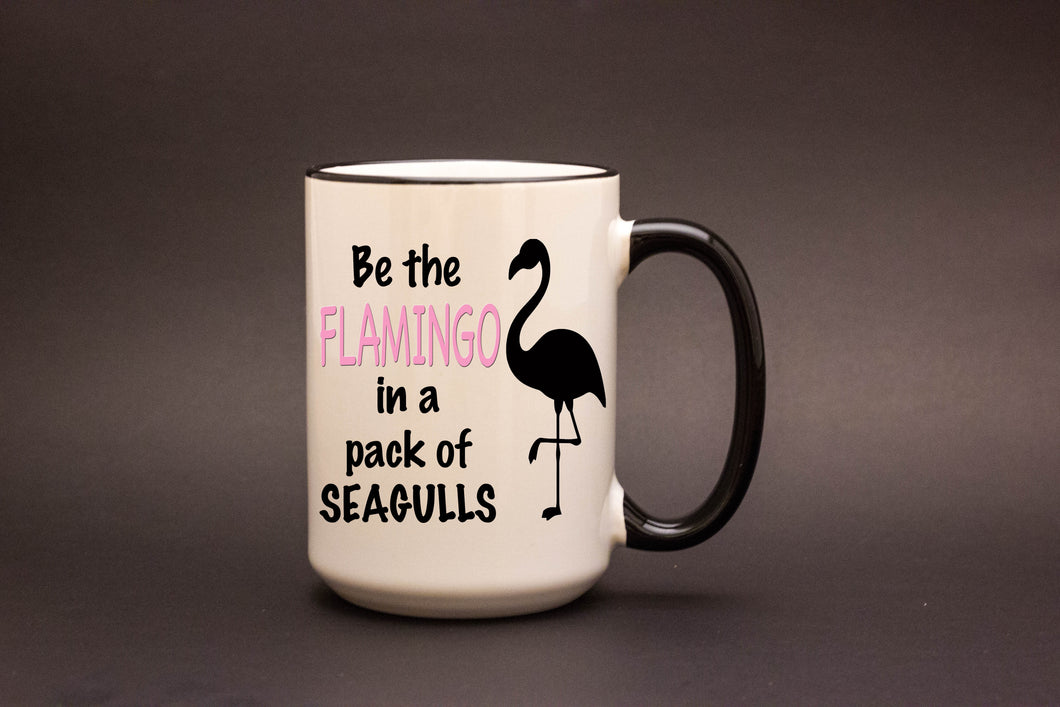 Be the Flamingo 15oz MUG