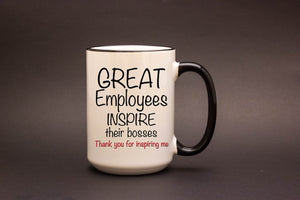 Great Employees Inspire Their Bosses.