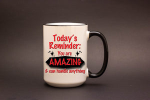 Today's Reminder: You are Amazing