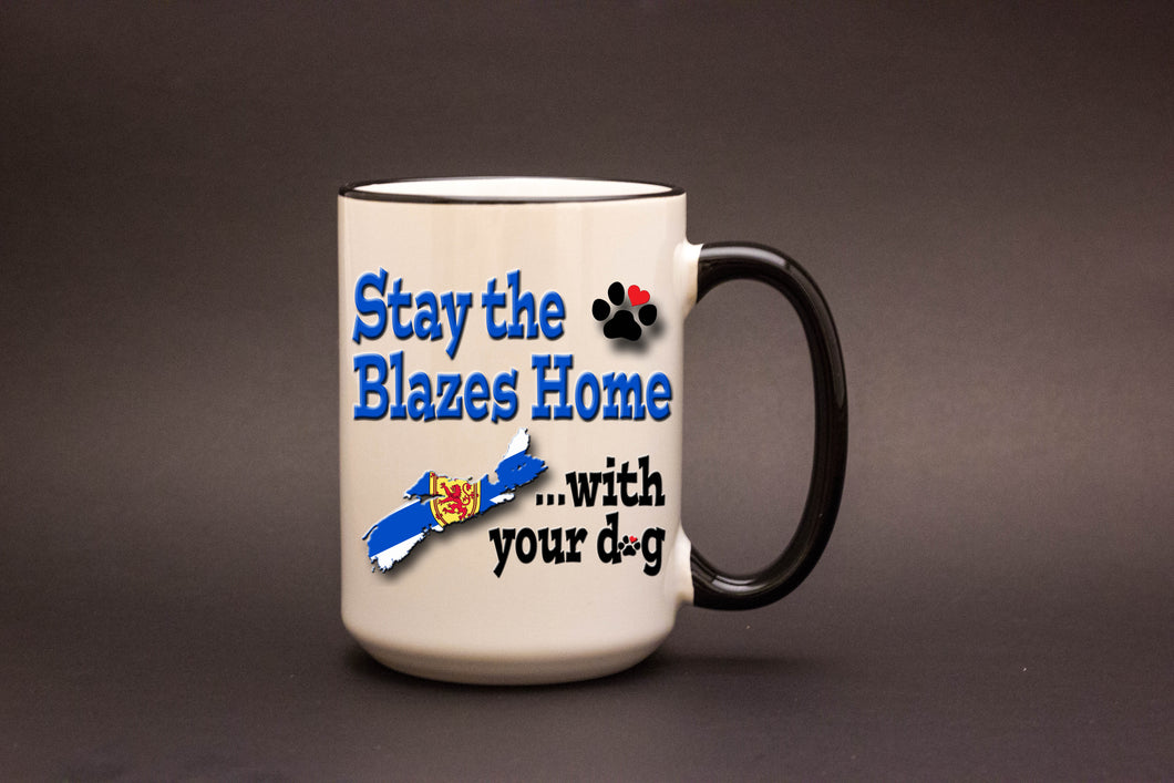 Stay The Blazes Home with your dog